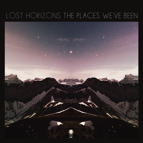 Lost Horizons - The Places We've Been