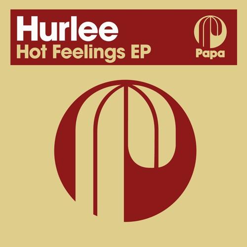 Hurlee - Hot Feelings