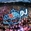 MNM Start To DJ 2017 - FREESTYLE