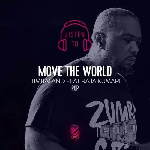Timbaland Feat Raja Kumari - Move The World