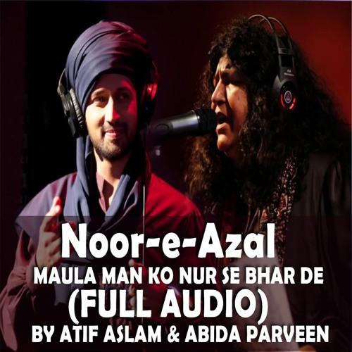 Noor E Azal By Atif Aslam Abida Parveen Pepsi Light Of Life Song SLman YUsaf