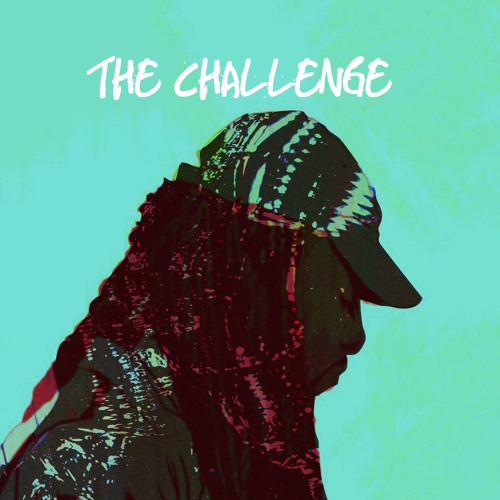 The Challenge Ft Elton Aura (Prod. by Najii Person)