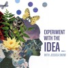 EXPERIMENT WITH THE IDEA - 1 - IMAGINATION