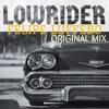 Low Rider - Felipe Luffebo (ORIGINAL MIX) FREE DOWNLOAD