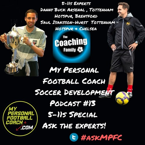 MPFC Youth Soccer Development Podcast Episode 13 Ask The Experts
