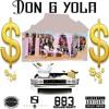 Don G ¥ola - im da $hit [Prod.by Dirty Sosa]