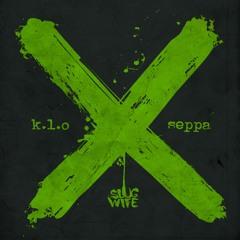 K.L.O & Seppa - X [OUT NOW]
