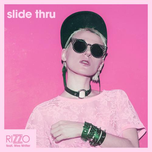 Rizzo feat. Wes Writer - Slide Thru