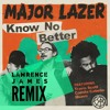 Major Lazer - Know No Better (Lawrence James Remix)