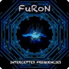 Intercepted Frequencies {FuRoN}