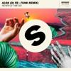 Never Let Me Go - Alok (DjFelps - Funk Remix)