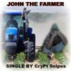 John The Farmer- CryPt Snipes