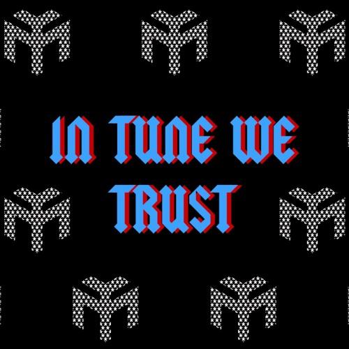 In Tune We Trust