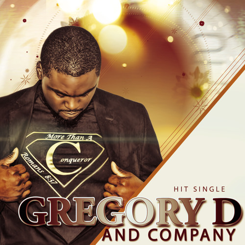 Gregory D and Company-More Than a Conqueror Radio DJ Snippet
