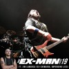 The Ex Man Podcast 20 - Jim LaMarca (ex-Chimaira, Impending Lies)