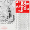 Afropop Afro House mixed by Thomas P