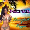 Dancehall X Raggae Mix 2017 - DJ NOVA