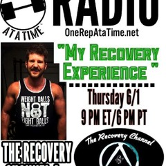 """One Rep At A Time - """"My Recovery Experience""""  (Ep. 9) - The Recovery Channel"""