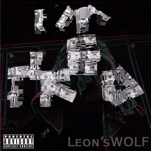 Leon'sWOLF - nO Finesse!! {prod.Fortress]