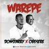 Warepe ft Obesere || www.j2muzic.com