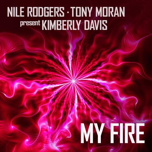 Nile Rogers & Tony Moran feat. Kimberly Davis - My Fire (Toy Armada & DJ GRIND Remix)