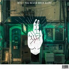 bts - you never walk alone [free download] @itskiyoshi