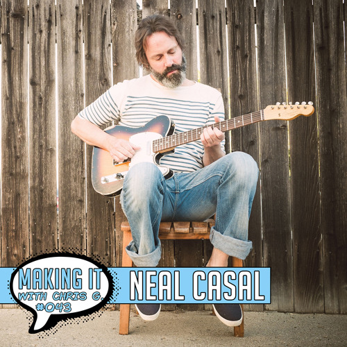 #043: Neal Casal of Chris Robinson Brotherhood Shares Stories from his 30+ Year Career