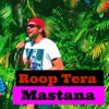 Roop Tera Mastana - Jeffrey Iqbal