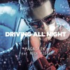 Magnifik Feat Nick Rigby - Driving All Night (Love of the 80's Remix)