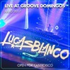 Lucas Blanco live at Groove Buenos Aires (Julio 2017) Open for Kaiserdisco