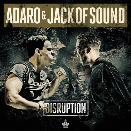 Adaro & Jack Of Sound - Disruption [OUT NOW]
