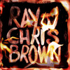 Ray J x Chris Brown - Fuck Them Hoes (DatPiff Exclusive)