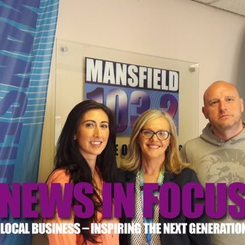 News In Focus SE02EP05 Local Business – Inspiring The Next Generation  Thursday 6th July