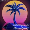Just Like You Girl feat:(Storm Queen)