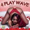 "4 Play Wave Edition 3 ""SlowWine Mixtape"" Mistah Sleepy"