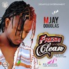 M Jay Douglas - Fresh and Clean (Prod. by MOH', M&M by P Fleks)