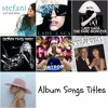 Lady Gaga.- ALL Album Songs Titles [From Red and Blue to Joanne]