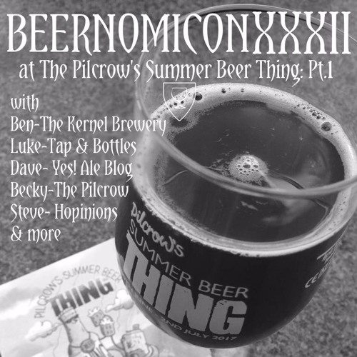 Beernomicon XXXII - Summer Beer Thing Pt.1