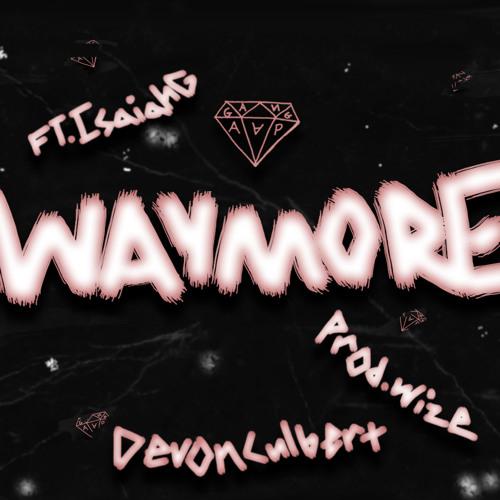 WAYMORE - Devon Culbert ft. Isaiah G (Prod. WIZE)