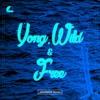 Wiz Khalifa, Snoop Dogg - Young, Wild, & Free (ANDRMDN Remix)[FREE DOWNLOAD]