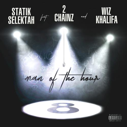 Man Of The Hour ft. 2 Chainz & Wiz Khalifa