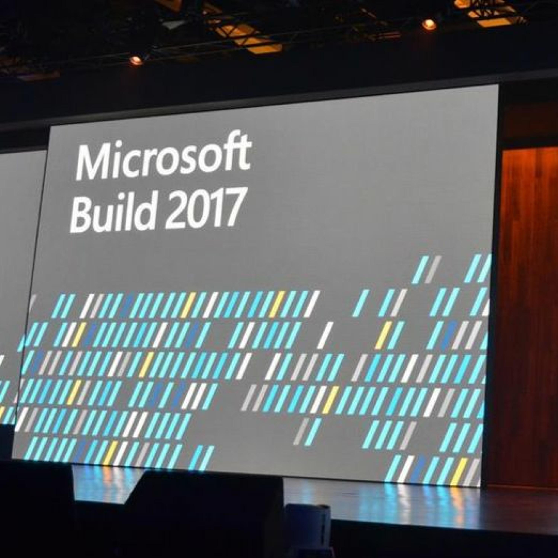 S5E3 - Microsoft Build 2017