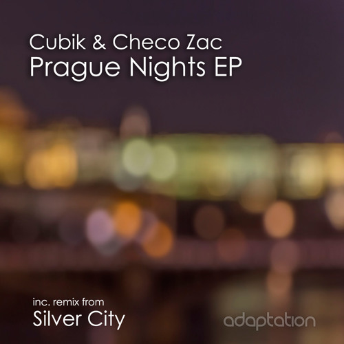 Cubik & Checo Zac - Prague Nights EP