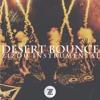 ''Desert Bounce'' prod. by ZIZOU   rockstar slippery