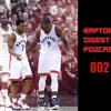 Raptors Digest Podcast 002