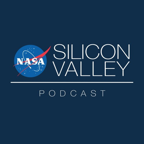 NASA in Silicon Valley Podcasts
