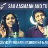 Sau Asmaan and Tu Chahiye- Bollywood MASHUP