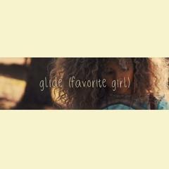 Flamingosis x Ehiorobo - Glide (Favorite Girl)