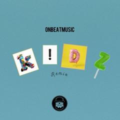 Kidz OnBeatMusic Remix (@OnBeatMusic @AndyMineo @wordsplayed)