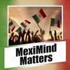 MexiMindMatters Ep 64 Part 1 - 1